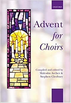 Advent for Choirs: Spiral bound edition (. . . for Choirs Collections)
