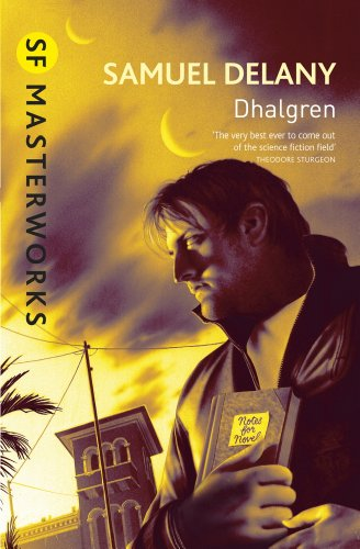 Dhalgren (S.F. MASTERWORKS) by [Delany, Samuel R.]
