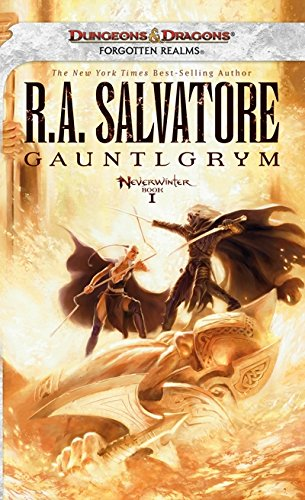 Gauntlgrym by R. A. Salvatore