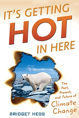 It's Getting Hot in Here: The Past, Present, and Future of Climate ()