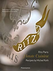 Ritz Paris : Haute Cuisine
