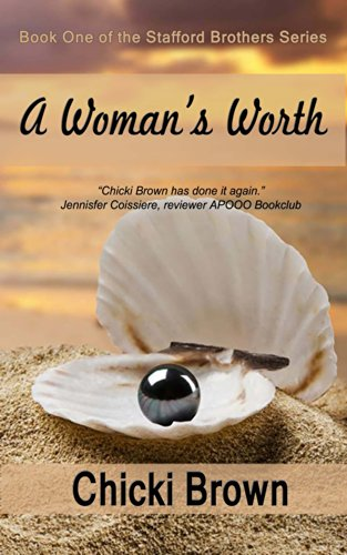 Book: A Woman's Worth (The Stafford Brothers Series) by Chicki V. Brown