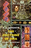 The Doctrine of DNA: Biology As Ideology (Penguin Science)