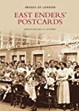 East Enders' Postcards (Archive Photographs: Images of London)