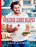 Spanish Made Simple: Foolproof Spanish Recipes For Every Day
