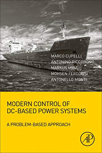 Modern Control of DC-Based Power Systems: A Problem-Based ()