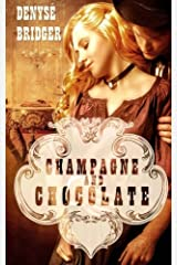 Champagne and Chocolate Paperback