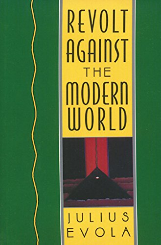 Book cover from Revolt Against the Modern World by Julius Evola