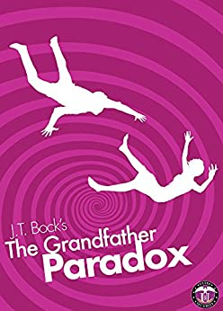 The Grandfather Paradox (Short Story) (UltraSecurity Series 2.5) by [Bock, J.T.]