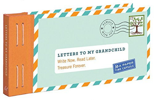 letters-to-my-grandchild-write-now-read-later-treasure-forever