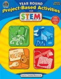 Year Round Project-Based Activities for STEM PreK-K, Kathryn Kurowski, 1420630245