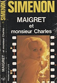Maigret et M. Charles : roman, Simenon, Georges
