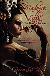 Madame Lilly, The Time of Sanura (Volume 3)