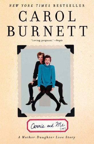 Carrie And Me by Carol Burnett