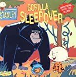 Stanley Gorilla Sleepover