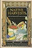 Native Harvests, E. Barrie Kavasch, 0394504119