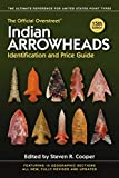 The Official Overstreet Indian Arrowheads Identification and Price Guide (Official Overstreet Indian Arrowhead Identification and Price Guide)
