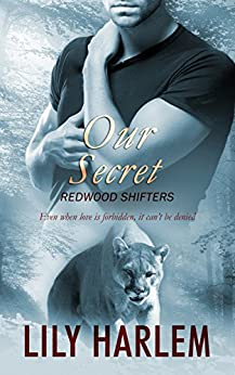 Our Secret (Redwood Shifters Book 3) by [Harlem, Lily]