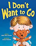 I Don't Want to Go, Addie Meyer Sanders, 1897073755