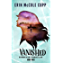 Vanished (The Memoirs of Jane E, Friendless Orphan Book 3)
