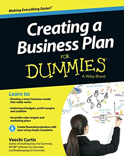 Creating a Business Plan For Dummies (For Dummies Series) (The Best Business Plan Template)