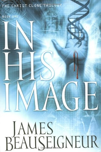 Imge Series - In His Image: Book One of the Christ Clone Trilogy