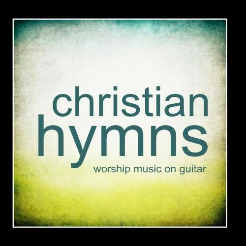 UPC 859707836142, Christian Hymns - Worship Music On Guitar
