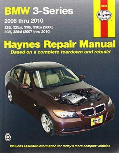Bmw Owners Handbook - BMW 3-Series 2006 thru 2010: 325i, 325xi, 330i, 330xi (2006), 328i, 328xi (2007 thru 2010) (Haynes Repair Manual)