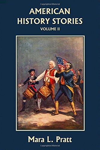 American History Stories, Volume II (Yesterday's Classics)