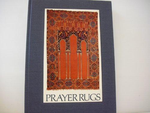 Prayer rugs: Prayer rug exhibition, Textile Museum, Washington, D.C., Sept. 21-Dec. 28, 1974, the Montclair Art Museum, Montclair, N.J., Jan. 20-Mar. 16, 1975