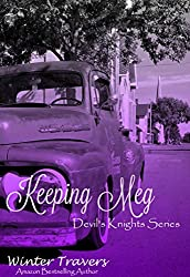 Keeping Meg (Devil's Knights Book 6)