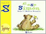 El oso Simon / Simon the Bear: Juega con la S / Play with S (El zoo de las letras / The Zoo of the Alphabets) (Spanish Edition)