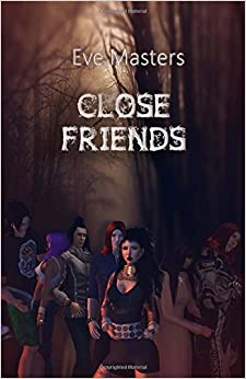 Close Friends: Volume 1