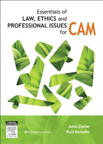 Essentials of Law, Ethics, and Professional Issues in CAM Pdf
