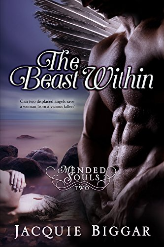 (The Beast Within: A Gripping Psychological Thriller (Mended Souls- Book 2))