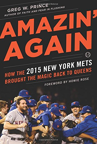 Mets York Trivia New - Amazin' Again: How the 2015 New York Mets Brought the Magic Back to Queens