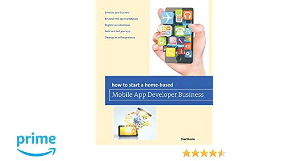 How to Start a Home-based Mobile App Developer Business (Home ...