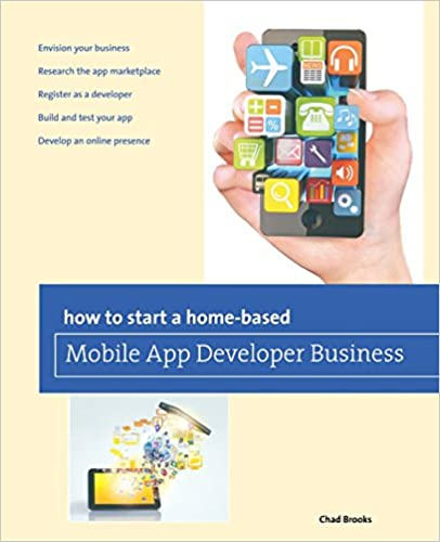 Book How to Start a Home-Based Mobile App Developer Business (Home-Based Business Series)