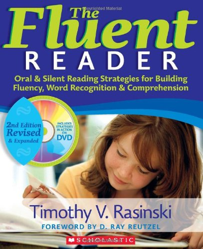 - The Fluent Reader (2nd Edition): Oral & Silent Reading Strategies for Building Fluency, Word Recognition & Comprehension