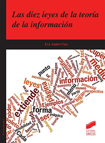 Descargar Libro Las Diez Leyes De La Teoría De La Información Eva Aladro Vico