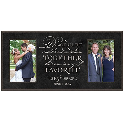 LifeSong Milestones Personalized Photo Picture Frame Wedding Gift for Bride and Groom, for Parents Dad of All The Walks We've Taken This one is My Favorite Exclusively from (Black)