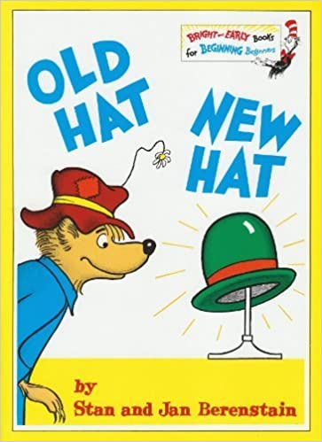 Book Old Hat New Hat (Bright and Early Books) by Stan Berenstain (1982-08-23)