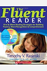 The Fluent Reader (2nd Edition): Oral & Silent Reading Strategies for Building Fluency, Word Recognition & Comprehension Paperback