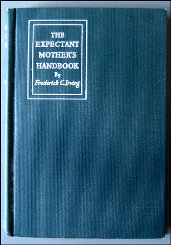 The Expectant Mother's Handbook,