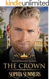 The Crown (Billionaire Royals Book 2)