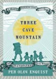Three Cave Mountain, Per Olov Enquist, 1585679135