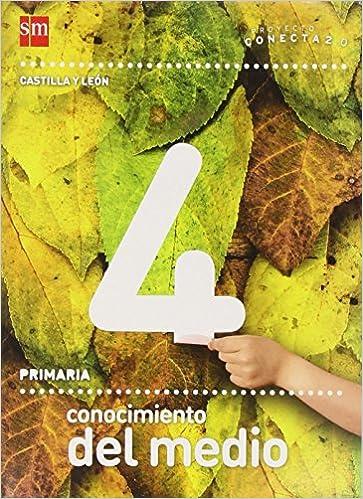 Conocimiento del medio. 4 Primaria. Conecta 2.0. Castilla y León ...