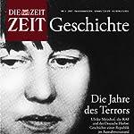 Jahre des Terrors (ZEIT Geschichte) |  DIE ZEIT