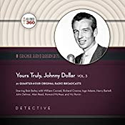 Yours Truly, Johnny Dollar, Vol. 3: The Classic Radio Collection | Hollywood 360 - producer