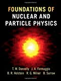img - for Foundations of Nuclear and Particle Physics book / textbook / text book